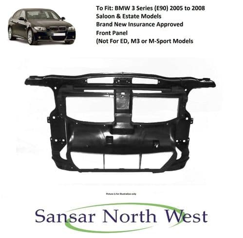For BMW 3 Series E90 E91 Front Panel (Not ED or M3 or M-Sport Models) 2005>2008